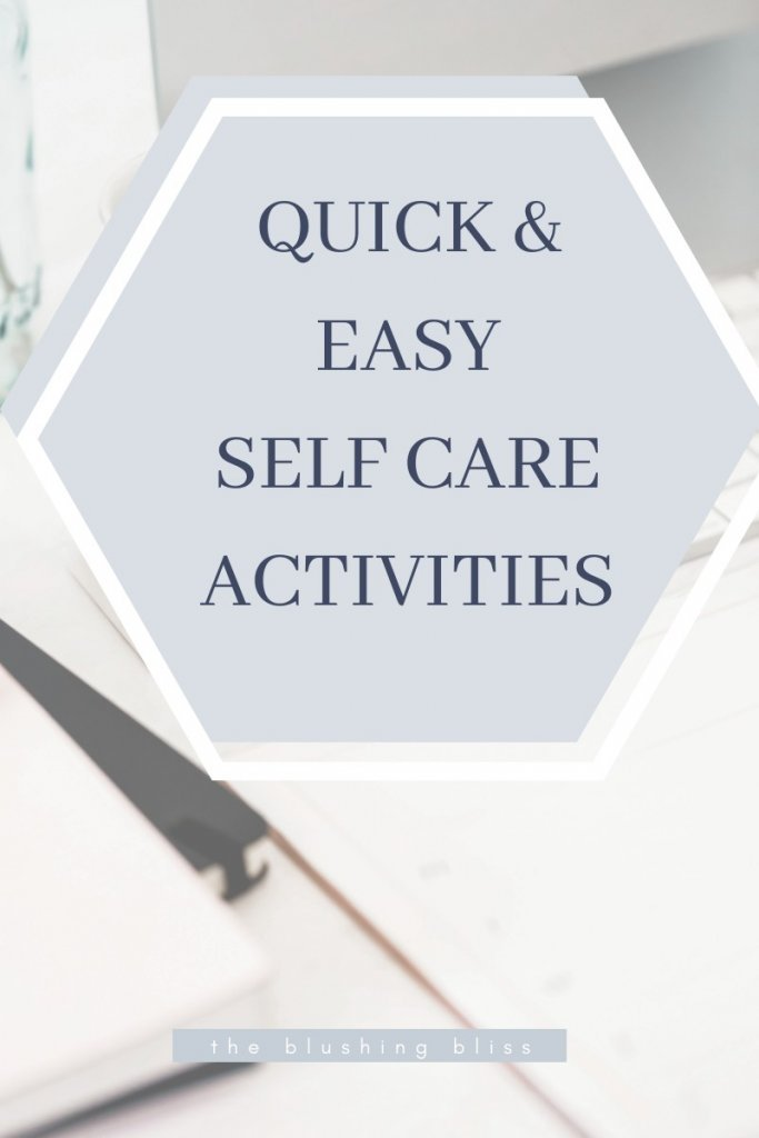 quick self care activities