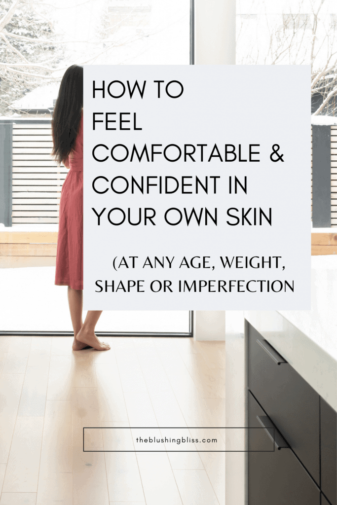 what does it mean to feel comfortable in your own skin?