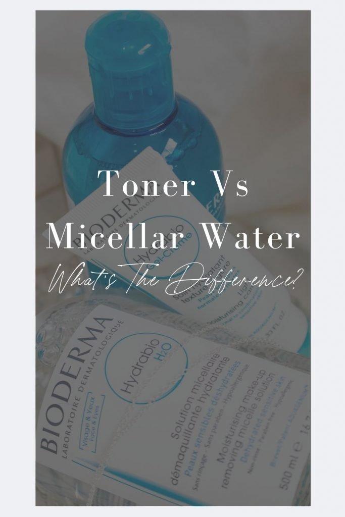 skin toner and micellar water