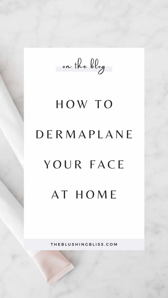 how to dermaplane at home