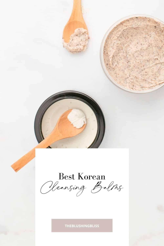 best korean cleansing balms