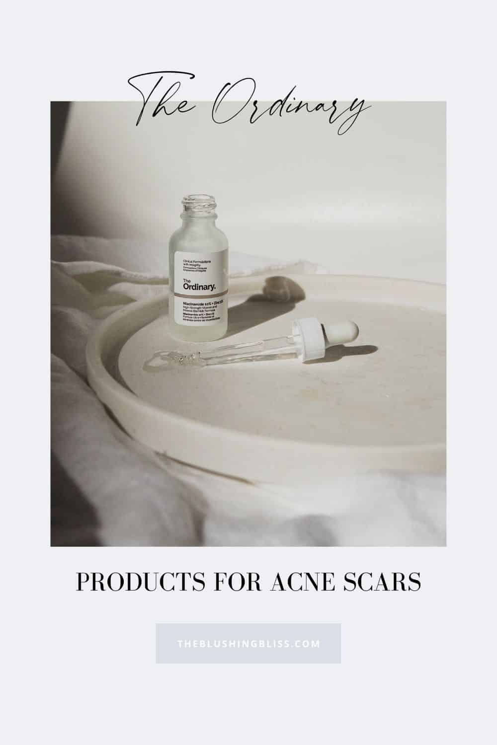 best ordinary skincare products for acne scars